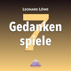 Gedankenspiele 7 (MP3-Download) - Löwe, Leonard
