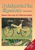 Holzfahrrad im Eigenbau (eBook, ePUB)
