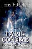 TARIK CONNAR Die Sternen-Legende (eBook, ePUB)