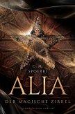 Der magische Zirkel / Alia Bd.1 (eBook, ePUB)