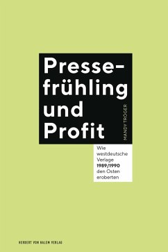 Pressefrühling und Profit (eBook, PDF) - Tröger, Mandy