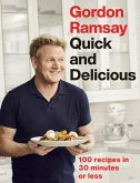 Gordon Ramsay Quick & Delicious (eBook, ePUB)