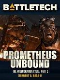 BattleTech: Prometheus Unbound (Proliferation Cycle #2) (eBook, ePUB)