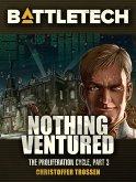 BattleTech: Nothing Ventured (Proliferation Cycle #3) (eBook, ePUB)