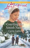 Courting The Amish Nanny (Mills & Boon Love Inspired) (Amish of Serenity Ridge, Book 1) (eBook, ePUB)
