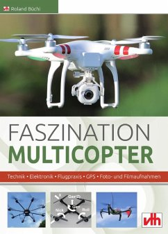 Faszination Multicopter (eBook, ePUB) - Büchi, Roland