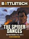 BattleTech: The Spider Dances (Proliferation Cycle #6) (eBook, ePUB)