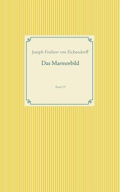 Das Marmorbild (eBook, ePUB)