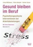 Gesund bleiben im Beruf: Psychotherapeutische Interventionen bei Arbeitsbelastungen