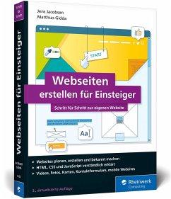 Webseiten erstellen für Einsteiger - Jacobsen, Jens;Gidda, Matthias