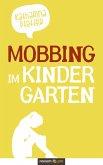 Mobbing - im Kindergarten