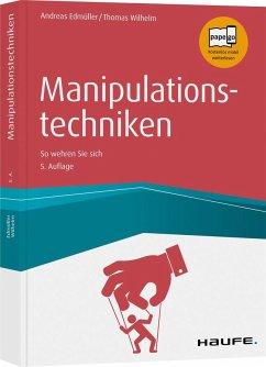 Manipulationstechniken - Edmüller, Andreas; Wilhelm, Thomas