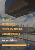 Regional Governance and Policy-Making in South America