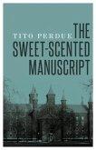 The Sweet-Scented Manuscript (eBook, ePUB)