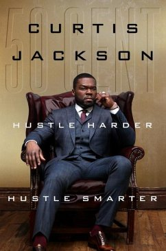Hustle Harder, Hustle Smarter - Jackson, Curtis