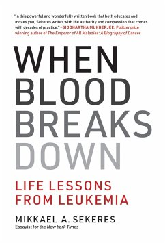 When Blood Breaks Down - Sekeres, Mikkael A.