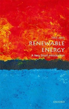 Renewable Energy: A Very Short Introduction - Jelley, Nick (Department of Physics and Lincoln College, University