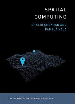 Spatial Computing - Shekhar, Shashi;Vold, Pamela