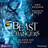 Im Bann der Eiswölfe / Beast Changers Bd.1 (MP3-Download)