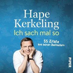 Ich sach mal so (eBook, ePUB) - Kerkeling, Hape
