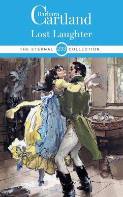 Lost Laughter (eBook, ePUB) - Cartland, Barbara
