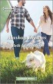 Alaskan Dreams (eBook, ePUB)