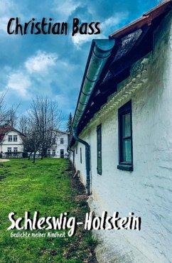 Schleswig-Holstein (eBook, ePUB) - Bass, Christian