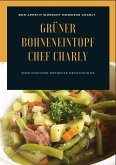 Grüner Bohneneintopf Chef Charly (eBook, ePUB)