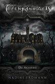 Die Totenbändiger - Band 2: Die Akademie (eBook, ePUB)