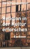 Religion in der Kultur erforschen (eBook, PDF)