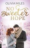 No Sweeter Hope (eBook, ePUB)