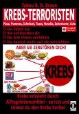 Krebs-Terroristen: Pizza, Pommes, Schnitzel, Toast, Nutella, Sahnetorte, Cola. Du liebst sie, sie schmecken Dir, Du bist ihnen verfallen, Du kannst nicht auf sie verzichten. Aber sie zerstören Dich!