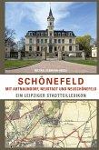 Schönefeld mit Abtnaundorf, Neustadt und Neuschönefeld
