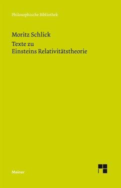 Texte zu Einsteins Relativitätstheorie - Schlick, Moritz