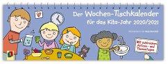 Der Wochen-Tischkalender für das Kita-Jahr 2020/2021 - Redaktionsteam Verlag an der Ruhr
