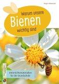 Warum unsere Bienen wichtig sind