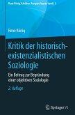 Kritik der historisch-existenzialistischen Soziologie