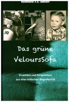 Das grüne VeloursSofa - Althoff, Reinhard F.E.