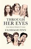 Through Her Eyes (eBook, ePUB)