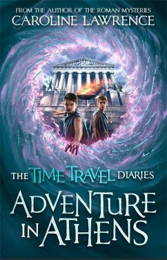 Time Travel Diaries: Adventure in Athens - Lawrence, Caroline