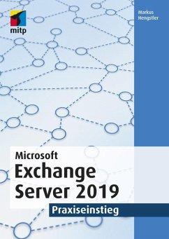 Microsoft Exchange Server 2019 (eBook, PDF) - Hengstler, Markus