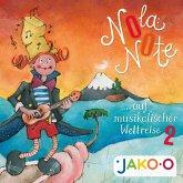 Nola Note auf musikalischer Weltreise 2 (MP3-Download)
