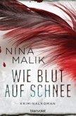 Wie Blut auf Schnee / Franka Janhsen Bd.2 (Restauflage)