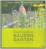 Faszination Bauerngarten (Restauflage)