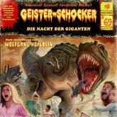 Geister-Schocker, Folge 69: Die Nacht der Giganten (MP3-Download)
