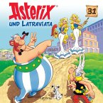 Asterix und Latraviata / Asterix Bd.31 (MP3-Download)