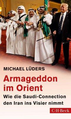Armageddon im Orient - Lüders, Michael