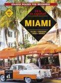 24 horas en español. Miami