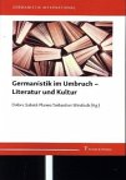 Germanistik im Umbruch - Literatur und Kultur