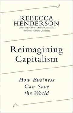 Reimagining Capitalism - Henderson, Rebecca